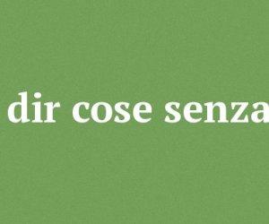 Parole Inventate E Frasi Senza Senso Nel Piano Della Sicilia Sui