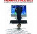 https://www.tp24.it/immagini_eventi/1561133093-grammatica-umoristica-storie-ministri-scrittori-manager-blogger-sgrammaticati.jpg